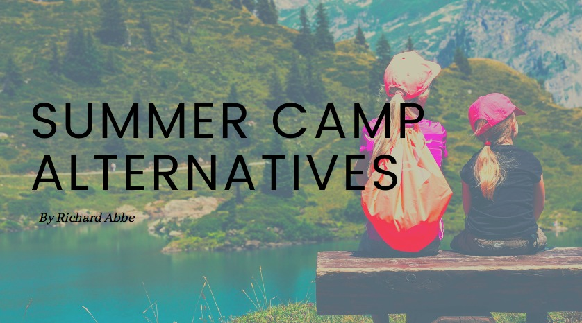 SUMMER CAMP ALTERNATIVES