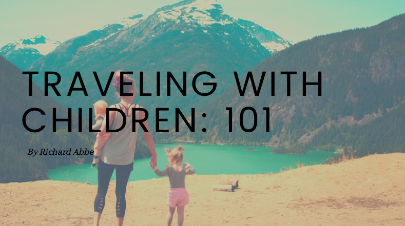 Traveling with Children: 101