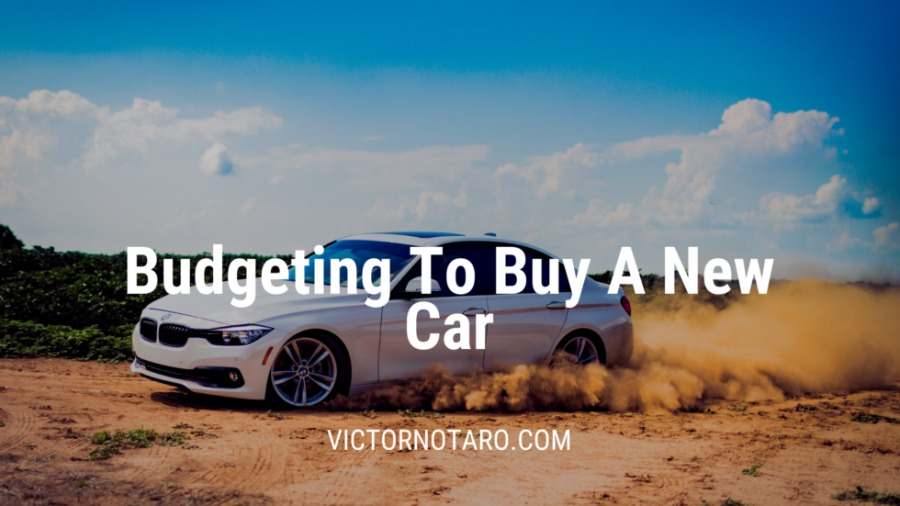 Budgeting To Buy A New Car