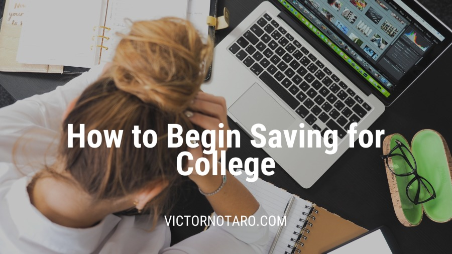 How to Begin Saving for College