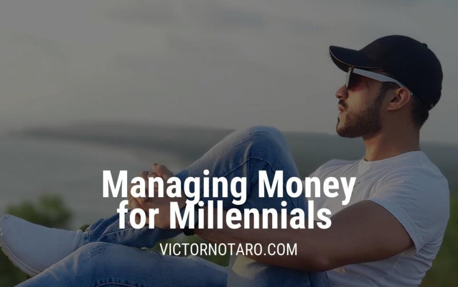 Managing Money for MillennialsLo a