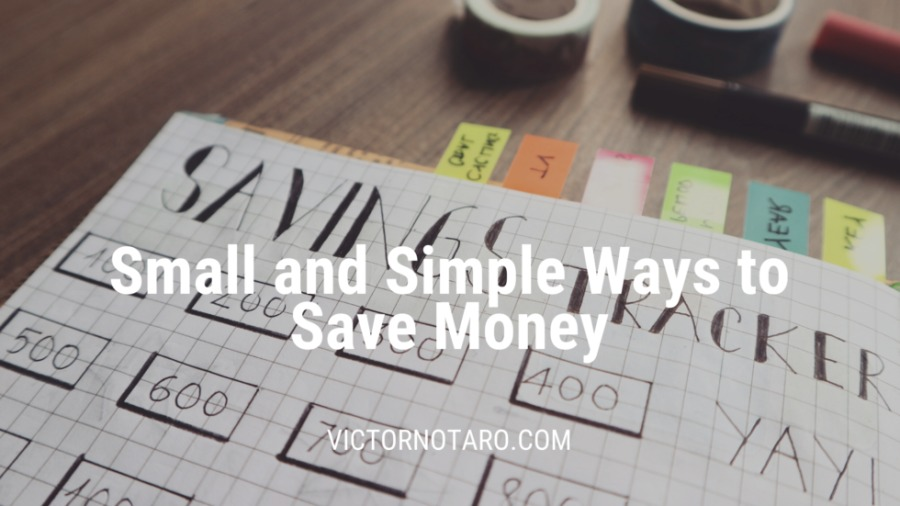 Small and Simple Ways to Save Money