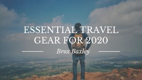 Essential Travel Gear for 2020