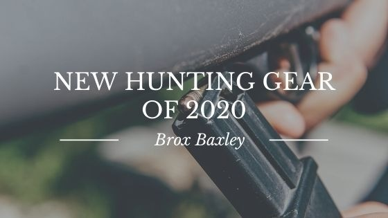 New Hunting Gear of 2020