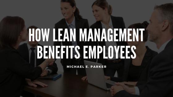 How Lean Management Benefits EmployeesLRU) CLI UA