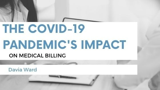 The COVID-19 Pandemic's Impact on Medical Billing