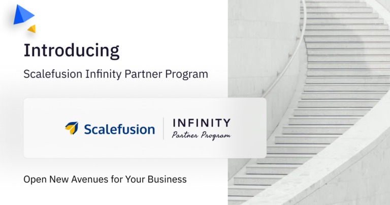 »  < Introducing  Scalefusion Infinity Partner Program          J scalefusion NFINITY  Open New Avenues for Your Business