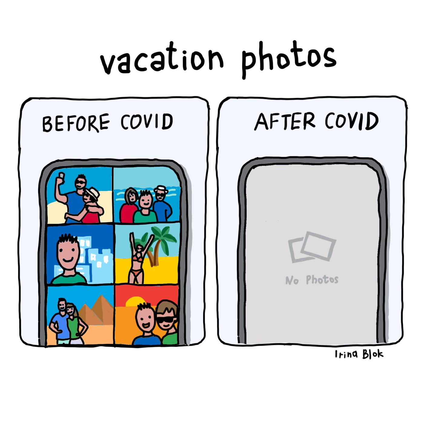 vacation photos  BEFORE COVID AFTER CoVID     Irina Blok