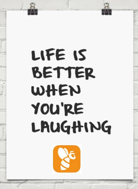 mw m  LIFE 1S BETTER WHEN YOU'RE LAUGHING
