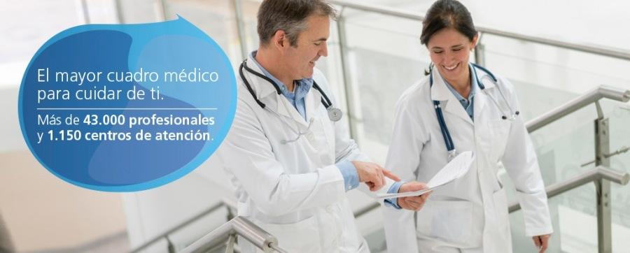 El mayor cuadio para cuidar de ti  Mas de 43.000 profesionale  y 1.150 centros de atencion: