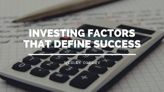 Investing Factors That Define Success