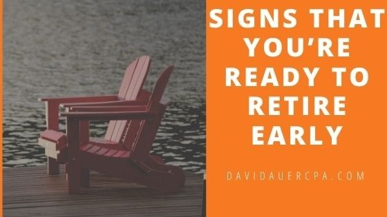 Signs That You're Ready to Retire Early