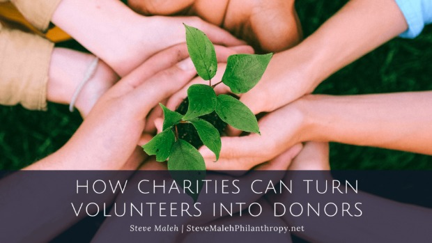 How Charities Can Turn Volunteers Into Donors