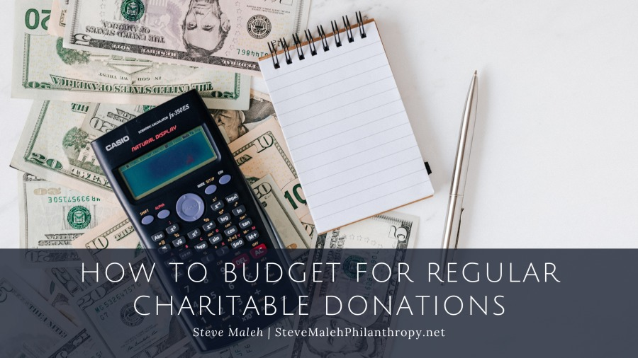How to Budget for Regular Charitable DonationsCHARITABLE D ATIONS