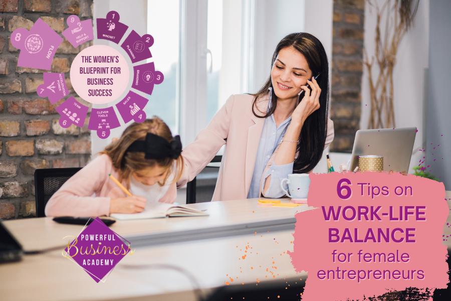 ° THE WOMEN'S BN BLUEPRINT FOR  WORK-LIFE BALANCE  for female entrepreneurs  ah