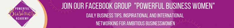 """JOIN OUR FACEBOOK GROUP """"POWERFUL BUSINESS WOMEN 3 DALY BUSINESS TIPS. INSPIRATIONAL AND INTERNATIONA NETWORKING FOR AMBITIOUS SUSIE SSWOMEN"""