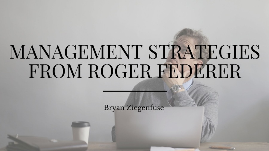Management Strategies from Roger FedererMANAGEMENT STRATEGIES FROM ROGER FEDERER  /  LW  Bara 8      a