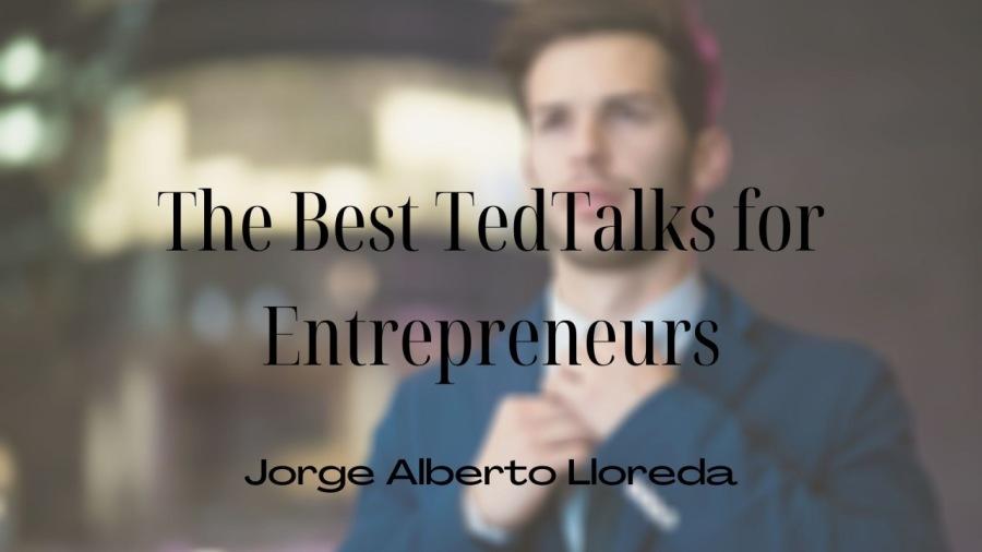 Best TedTalks for Entrepreneurs