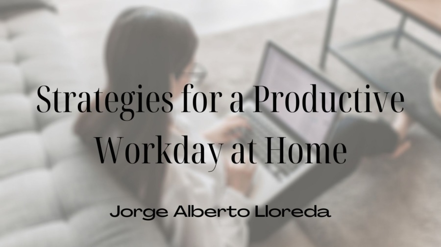 Strategies for a Productive Workday at Home