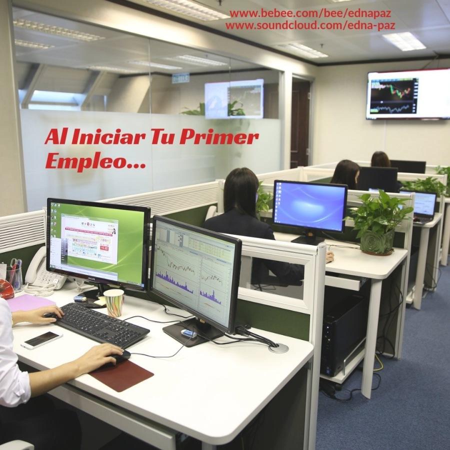 ~.7 www.bebee.com/bee/ednapaz .soundcloud.com/edna-paz  - =  Al Iniciar Tu Priffier Empleo...