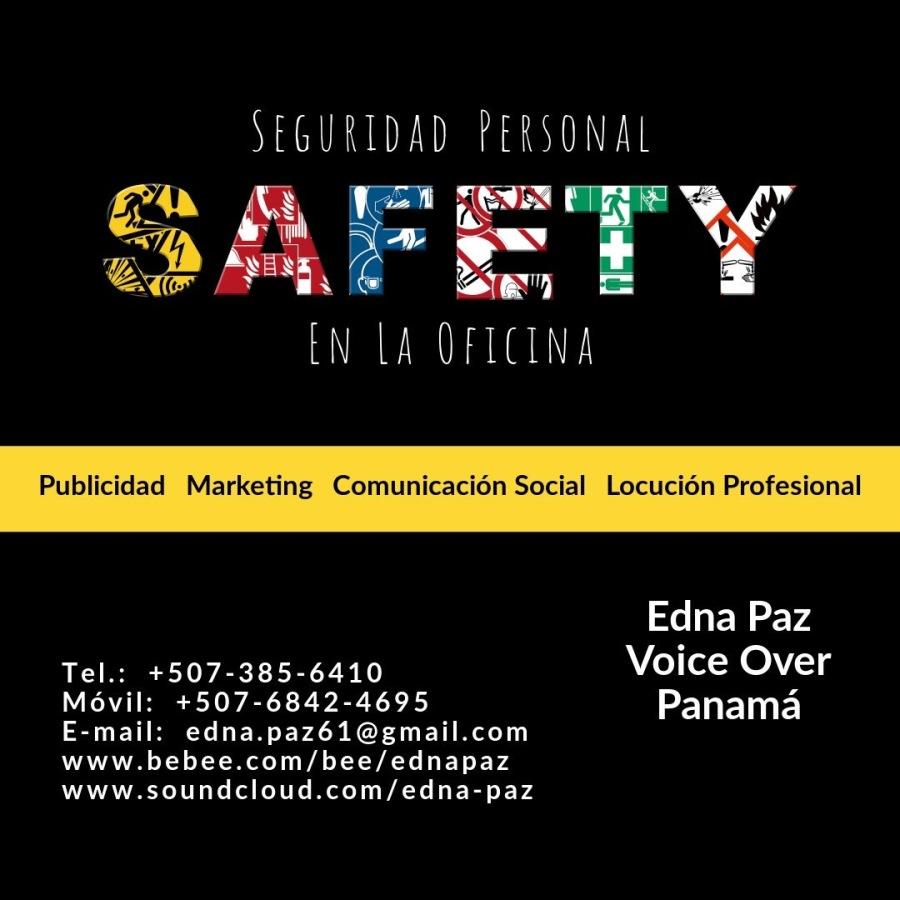 SEGURIDAD PERSONAL EN EL TRABAJO.ARIF AISYI  YA NA  FRIeLT]  Publicidad Marketing Comunicacion Social Locucion Profesional     Edna Paz ARIEL YA TER PET Voice Over ETN YAY YP YLT Panama  E-mail: edna.paz61@gmail.com www.bebee.com/bee/ednapaz www.soundcloud.com/edna-paz