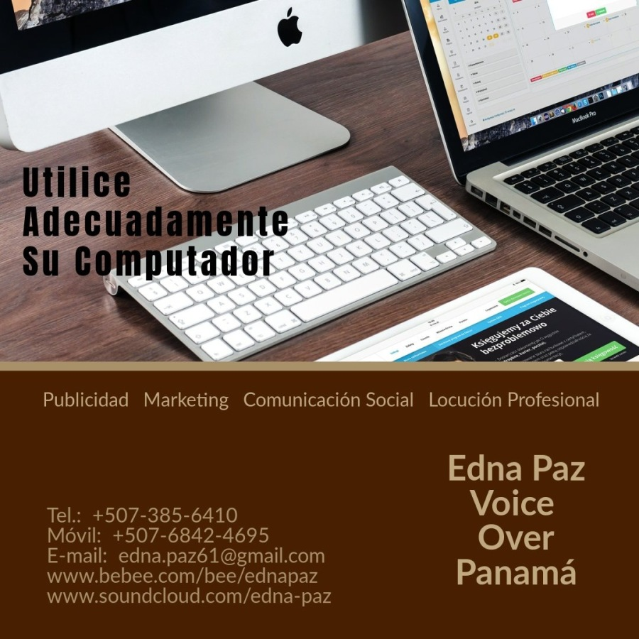 Utilizaciòn Adecuada Del Computador.Publicidad Marketing Comunicacion Social Locucién Profesional  Edna Paz IRCA RTE Voice Movil: 207 684 42 2-4 a 3 Over | EY Panama