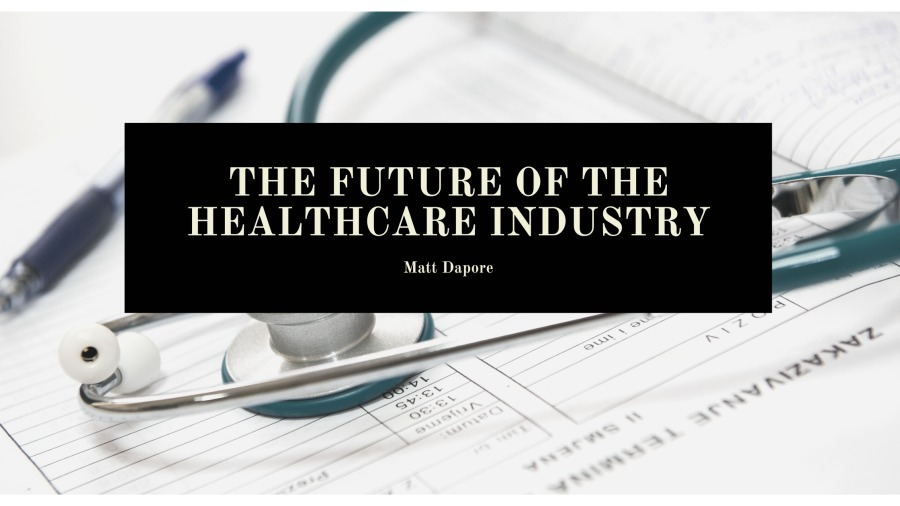 The Future of The Healthcare Industry