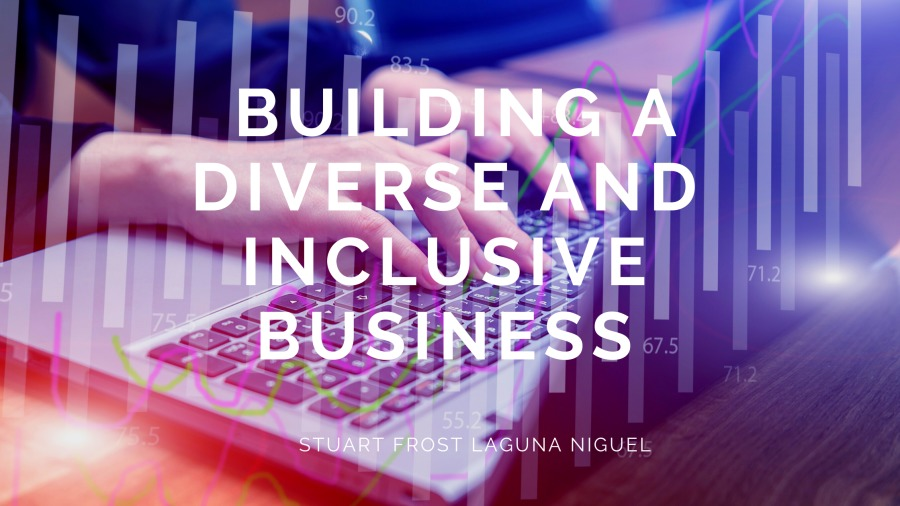 Building a Diverse and Inclusive Business