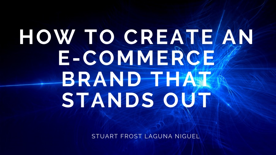 HOW TO CREATE AN E-COMMERCE ~ BRAND T i STANDS OUT