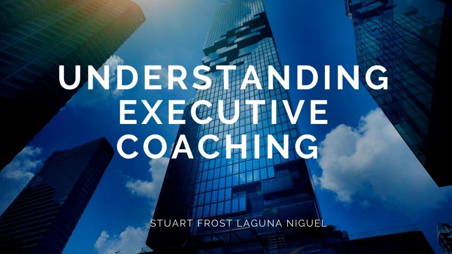 Understanding Executive Coaching