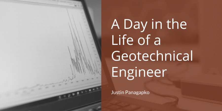 A Day in the WRF: Geotechnical (Sal{lpll<lg  Justin Panagapko