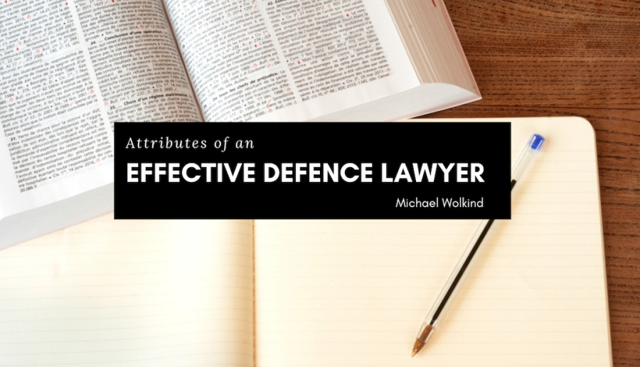 Attributes of an Effective Defence LawyerAttributes of an  EFFECTIVE DEFENCE LAWYER  es