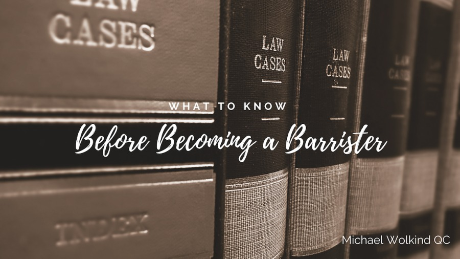 What to Know Before Becoming a Barrister