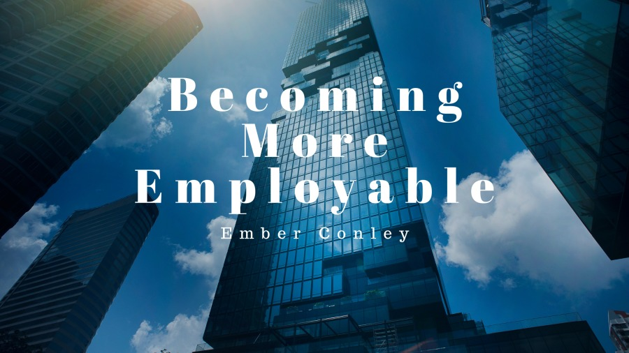Becoming More Employable
