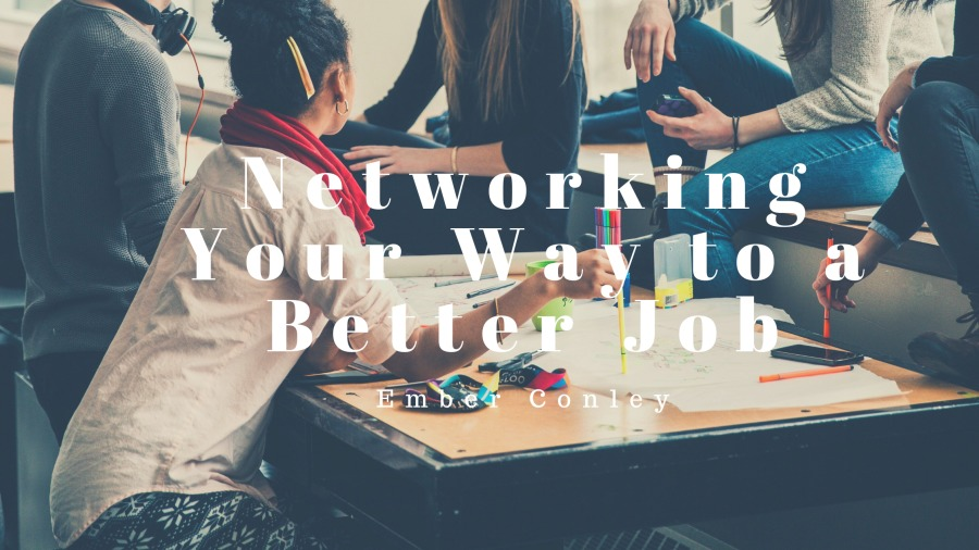 Networking Your Way to a Better Job