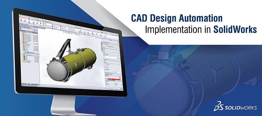 CAD Design Automation Implementation in SolidWorks       pA DS SOLIDWORKS