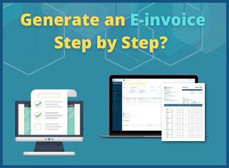 Generate an E-invoice Step by Step?