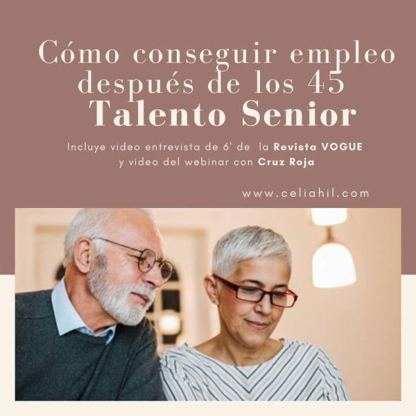 Como TR Ey después de los 15 lFalento Senior  Incluye videc entrevista de 6 de lo Revista VOGUE y vdeo del webinar con Crux Reja  www. celichil.com