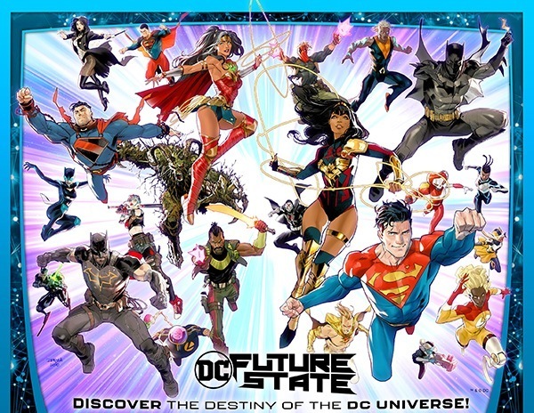 Future State: El nuevo paso ¿adelante? de DC/  DISCOVER THE DESTINY OF THE DC UNIVERSE!