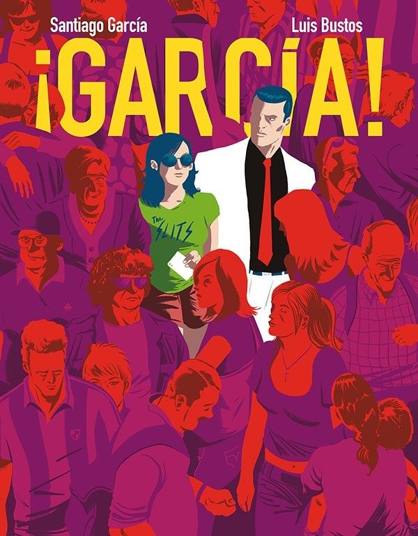 ¡García!: Leyendas de la España de ayer y hoy