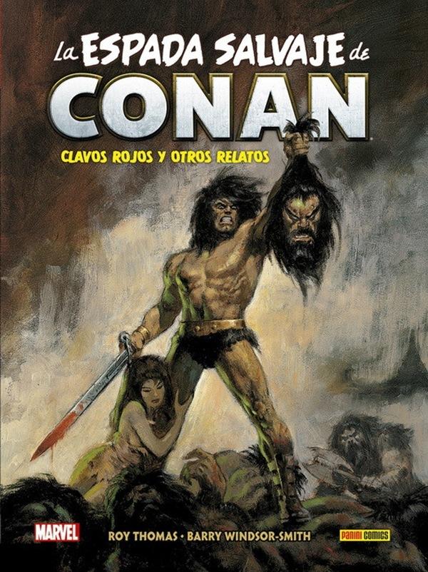 La Espada Salvaje de Conan: Barbarie en blanco y negro«ESPADA SALVAJE «  TT:       MARVEL ROY THOMAS - BARRY WINDSOR SMITH [IEEE