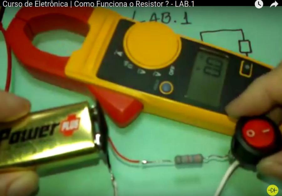 Curso de Eletronica   Como Funciona o Resistor 2 - LAB 1
