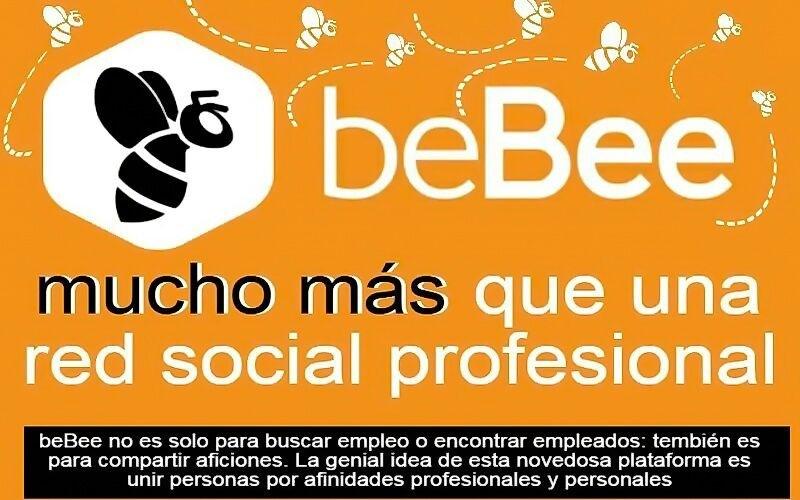 mucho mas  beBee no es solo para buscar empleo o encontrar empleados: tembién es para compartir aficiones. La genial idea de esta novedosa plataforma es unir personas por afinidades esionales y personales