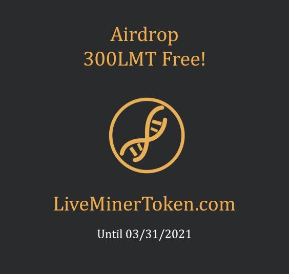 LiveMinerToken, airDrop! [LMT]