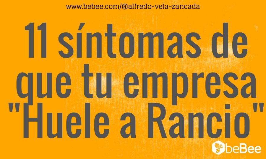 bebee.com/@alfredo-vela-zancada  ue tu empresa uele a Rancio