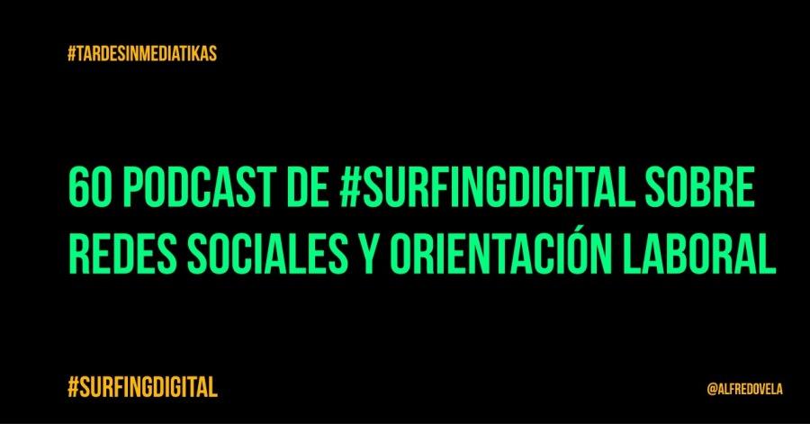 HTARDESINMEDIATIKAS  60 PODCAST DE #SURFINGDIGITAL SOBRE NRT ERE TT ROT  #SURFINGDIGITAL pr