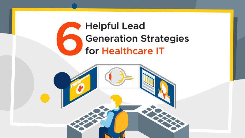 Lead Generation for Healthcare ITHelpful Lead Generation Strategies for Healthcare IT  *. > «_ SCJ oe. SQ. 02e%e LIRX LX 4 BS