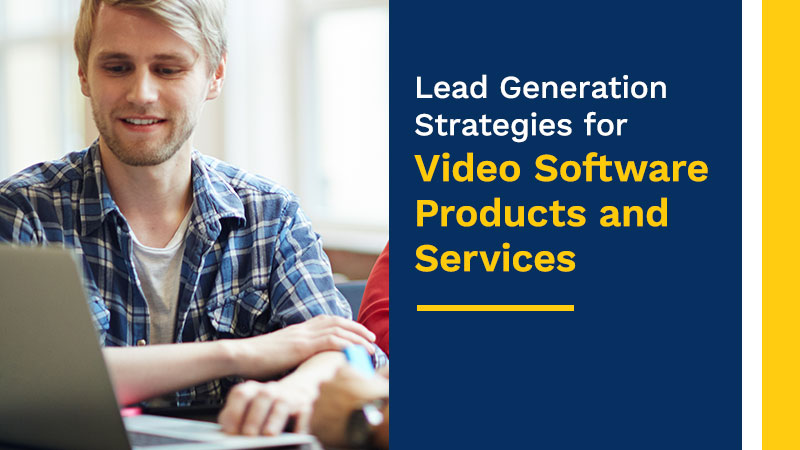 Lead-Generation-Strategies-for-Video-Software-Products-and-Services